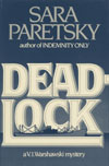 Deadlock by Sara Paretsky (1st edition)